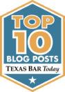 Texas Bar Today Top 10 Blog Post